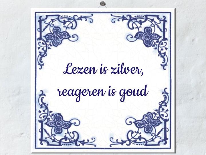 Lezen is zilver, reageren is goud